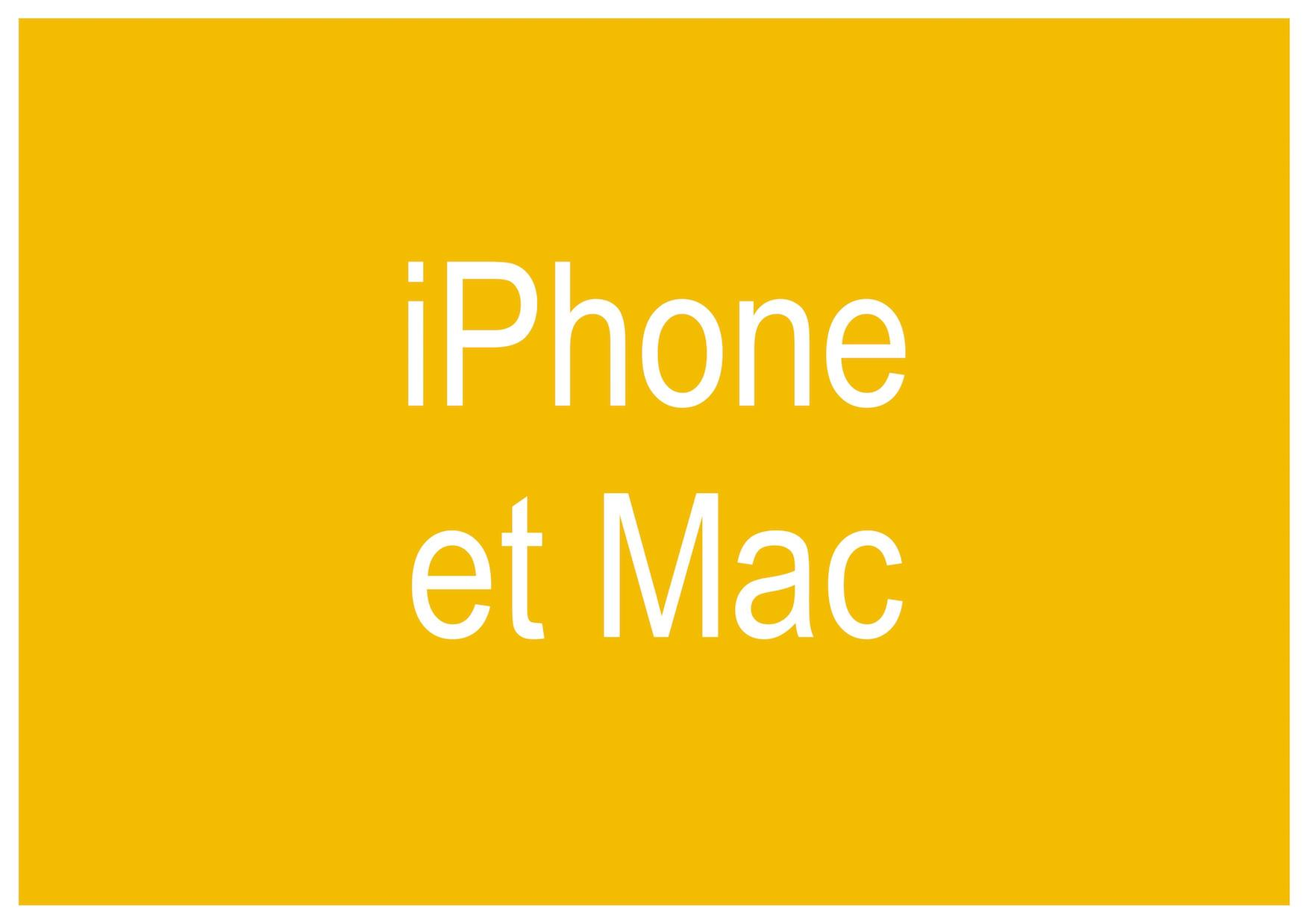 iPhone et Mac